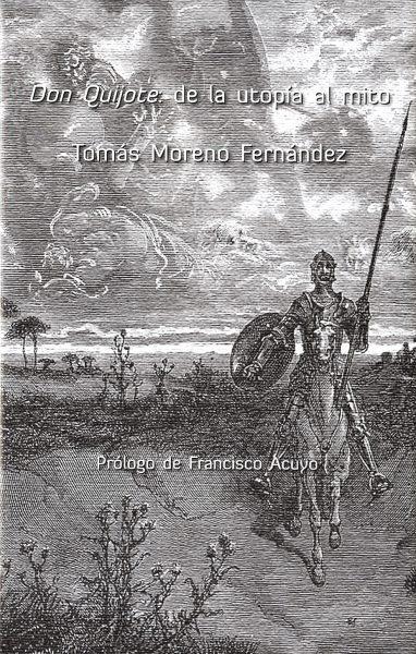 Don Quijote: de la utopía al mito
