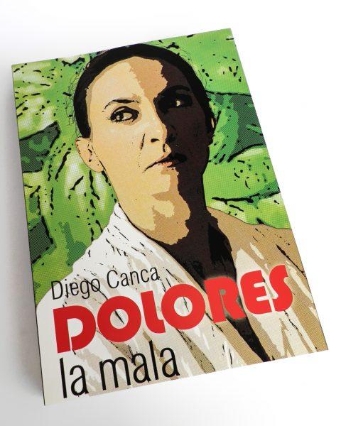 "Dolores ""la mala"""