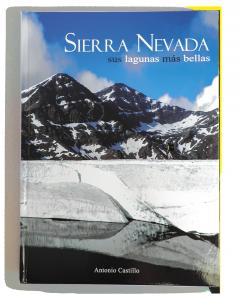 Sierra Nevada sus lagunas mas bellas