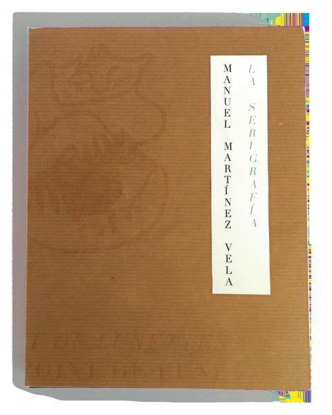 La serigrafía. Ed. Coleccionista