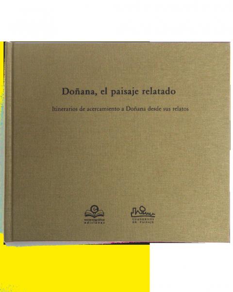 Doñana, el paisaje relatado