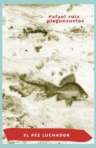 El pez luchador
